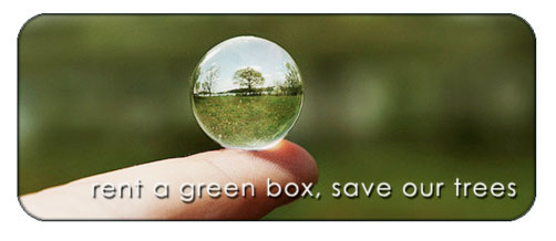 Rent A Green Box - Save Our Trees